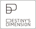 DESTINY'S DIMENSION